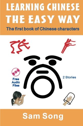 Learning Chinese the Easy Way: Read & Understand the Symbols of Chinese Culture