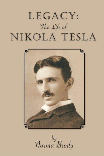 9781419687259: LEGACY: The Life of Nikola Tesla