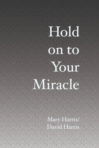 9781419687488: Hold on to Your Miracle
