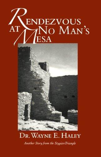 9781419687877: Rendezvous at No Man's Mesa
