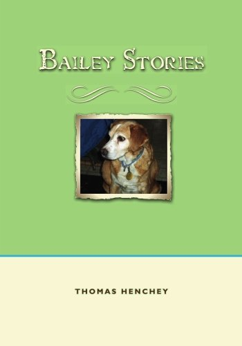 9781419689086: Bailey Stories: Three stories involving searching, the wind, and rabbits