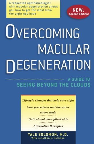 9781419689192: Overcoming Macular Degeneration: A Guide to Seeing Beyond the Clouds
