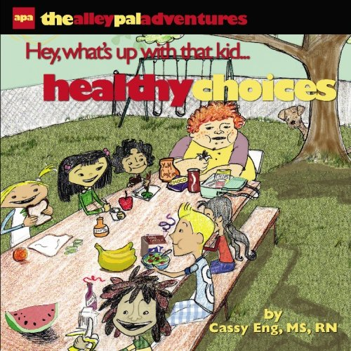 9781419689215: The Alley Pal Adventure Series: Healthy Choices