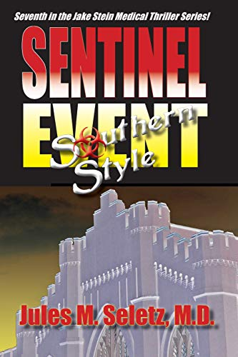 9781419689611: Sentinel Event Southern Style: 7th in the Jake Stein Mystery/Medical Series