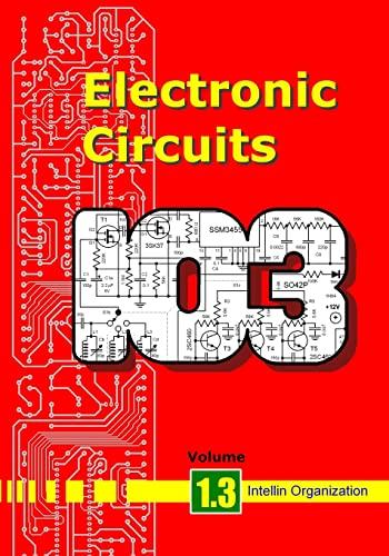Electronic Circuits Volume 1.3 (Paperback): Intellin Organization