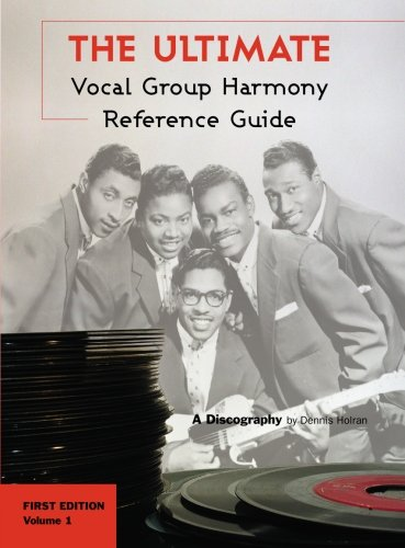 9781419690471: The Ultimate Vocal Group Harmony Reference Guide, Volume 1: First Edition