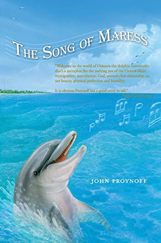 The Song of Maress: An Allegorical Love Story: John Proynoff