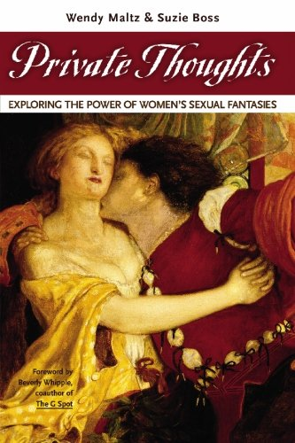 9781419690709: Private Thoughts: Exploring the Power of Women's Sexual Fantasies