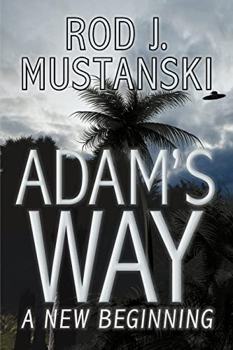 9781419692406: Adam's Way, A New Beginning