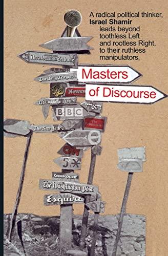 Masters of Discourse: Israel Shamir