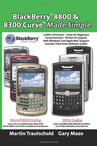 9781419692796 blackberry r 8800 8300 curve made simple rh abebooks com BlackBerry Bold User Guide Verizon BlackBerry User Guide