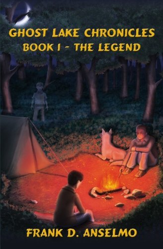 9781419692895: The Ghost Lake Chronicles: Book I- The Legend