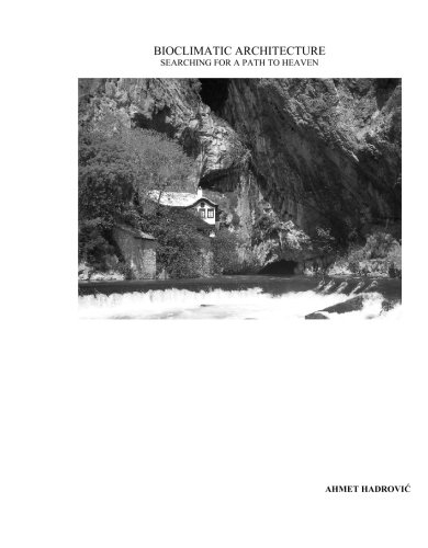 9781419693496: Bioclimatic Architecture: Searching for the Path to Haven