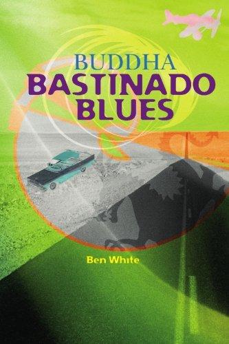 Buddha Bastinado Blues: Ben White
