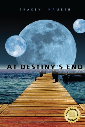 9781419694271: At Destiny's End