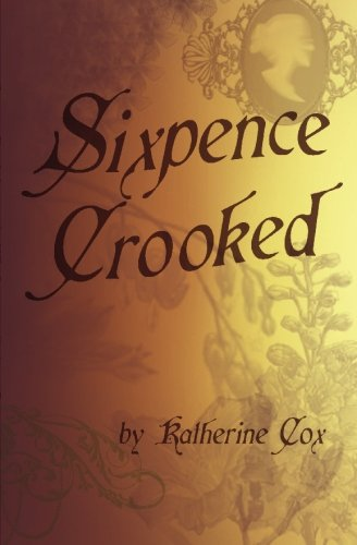9781419694370: Sixpence Crooked