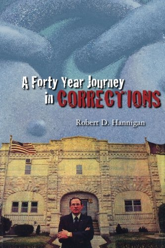9781419694745: A Forty Year Journey in Corrections