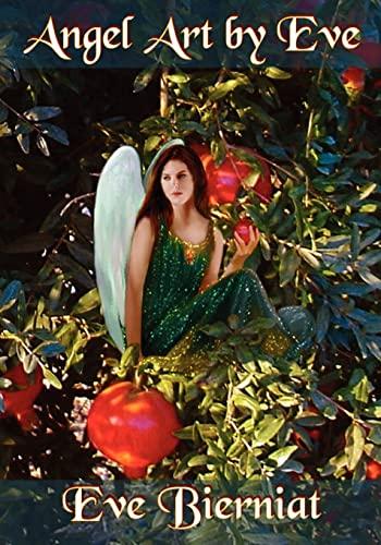 9781419694981: Angel Art by Eve