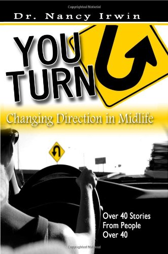 9781419695018: You-Turn: Changing Direction in Midlife