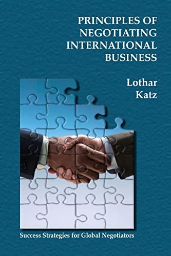 9781419695032: Principles of Negotiating International Business: Success Strategies for Global Negotiators