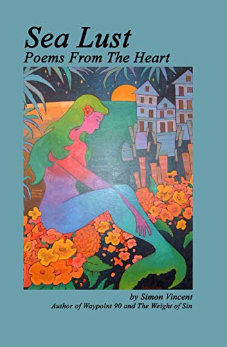 9781419695285: Sea Lust: Poems From the Heart