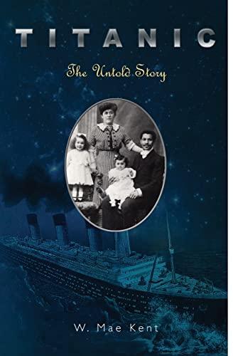 9781419695735: Titanic: The Untold Story