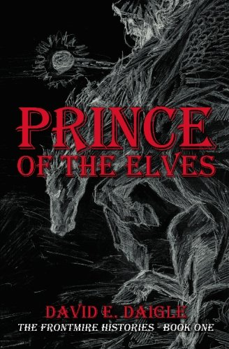 9781419696022: Prince of the Elves: The Frontmire Histories - Book I