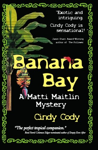 9781419696138: Banana Bay: A steamy, tropical mystery set in Panama
