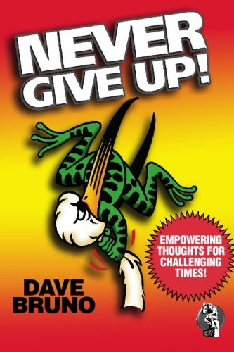 9781419696367: Never Give Up