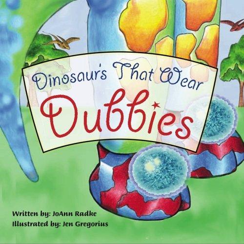 9781419697036: Dinosaurs that Wear Dubbie's