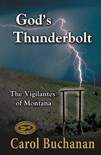 9781419697098: God's Thunderbolt: The Vigilantes of Montana