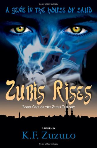 9781419697395: A Genie in the House of Saud: Zubis Rises