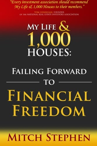 9781419698545: My Life & 1,000 Houses: Failing Forward to Financial Freedom