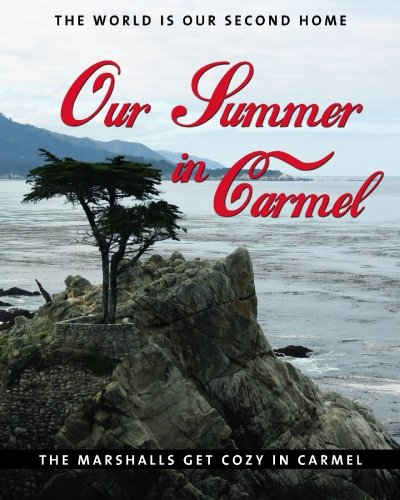 9781419698651: Our Summer In Carmel