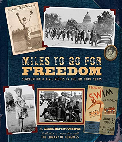 9781419700200: Miles to Go for Freedom: Segregation and Civil Rights in the Jim Crow Years