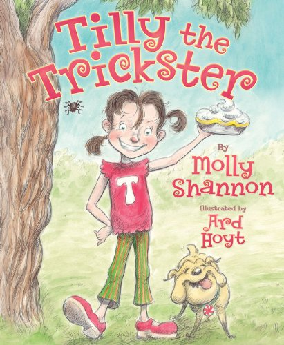 Tilly the Trickster: Shannon, Molly