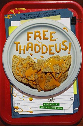 9781419700842: Free Thaddeus!