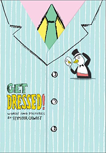 Get Dressed! (9781419701078) by Chwast, Seymour