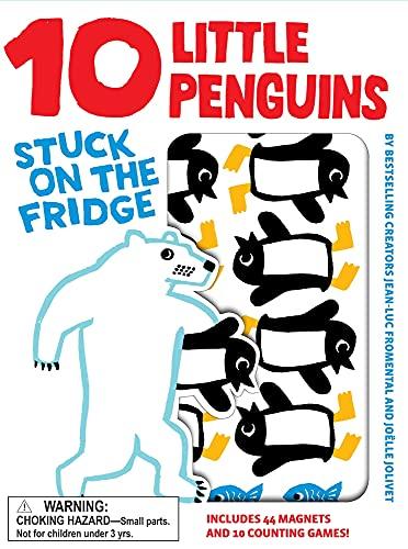 10 Little Penguins Stuck on the Fridge: Fromental, Jean-Luc
