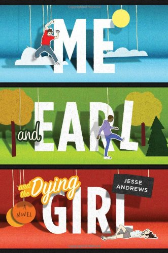 9781419701764: Me and Earl and the Dying Girl (Top Ten Best Fiction for Young Adults)