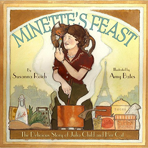 9781419701771: Minette's Feast: The Delicious Story of Julia Child and Her Cat