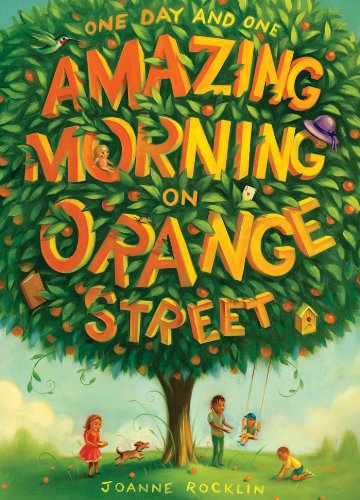 9781419701818: One Day and One Amazing Morning on Orange Street