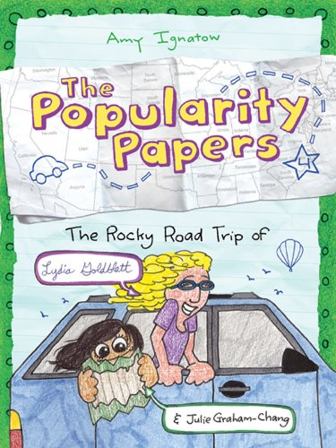 9781419701825: The Rocky Road Trip of Lydia Goldblatt & Julie Graham-Chang (Popularity Papers)