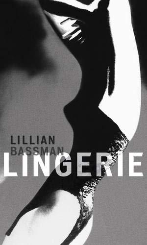 9781419702150: Lillian Bassman: Lingerie: Lingerie
