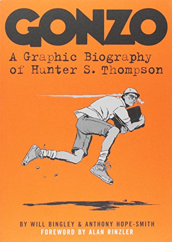 9781419702426: Gonzo: A Graphic Biography of Hunter S. Thompson