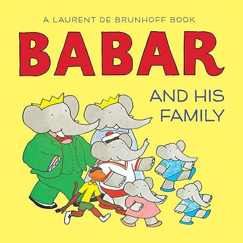Babar and His Family: Laurent de Brunhoff