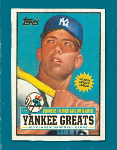 Yankee Greats: 100 Classic Baseball Cards Includes BONUS CARDS