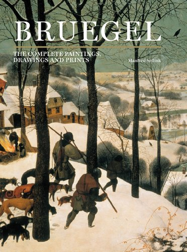 Bruegel: The Complete Paintings, Drawings and Prints: Sellink, Manfred
