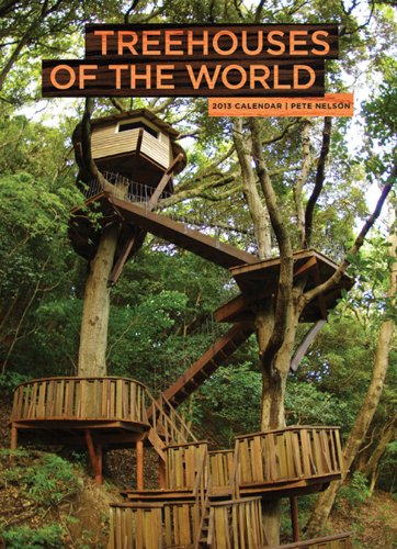9781419703157: Treehouses of the World 2013 Wall Calendar