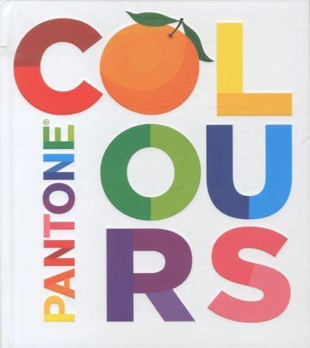 9781419703294: Pantone: Colours: (Board book)